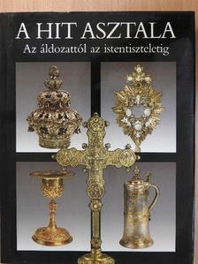 Dr. Fabiny Tibor - A hit asztala [antikvár]
