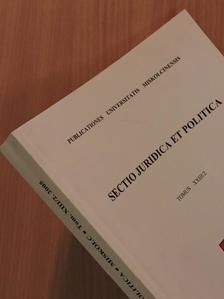 Barta Judit - Sectio Juridica et Politica Tomus XXIII/2. (töredék) [antikvár]
