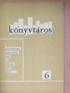 B. Nagy Ernő - Könyvtáros 1970. június [antikvár]