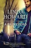 Linda Howard - A bajkeverő [eKönyv: epub, mobi]