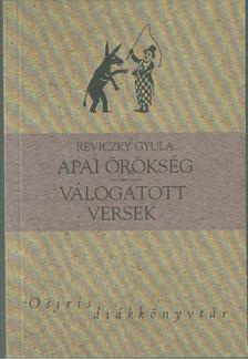 Reviczky Gyula - Apai örökség / Válogatott versek [antikvár]