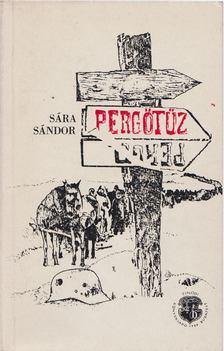 Sára Sándor - Pergőtűz [antikvár]