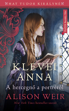 Alison Weir - Klévei Anna