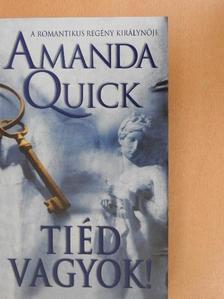 Amanda Quick - Tiéd vagyok! [antikvár]