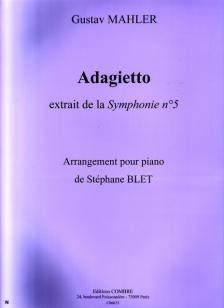 MAHLER, GUSTAV - ADAGIETTO, EXTRAIT DE LA SYMPHONIE NO.5 ARR. POUR PIANO DE STÉPHANE BLET