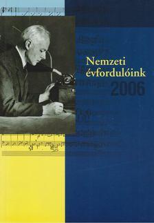 Estók János - Nemzeti évfordulóink 2006 [antikvár]