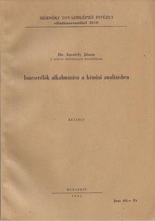 Inczédy János - Ioncserélők alkalmazása a kémiai analizisben [antikvár]