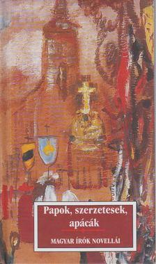 Sas Péter - Papok, szerzetesek, apácák [antikvár]