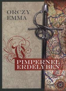 Orczy Emma - Pimpernel Erdélyben [antikvár]