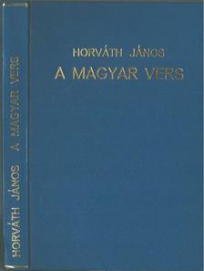 Horváth János - A magyar vers [antikvár]