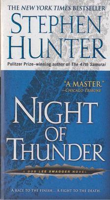 STEPHEN HUNTER - Night of Thunder [antikvár]