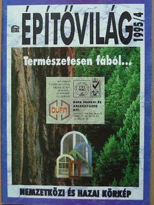 Makos Katalin - Építővilág 1995/4. [antikvár]
