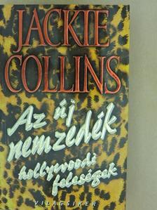 Jackie Collins - Az új nemzedék [antikvár]