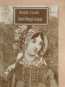 Krúdy Gyula - Szent Margit Leánya [antikvár]