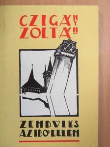 Czigány Zoltán - Zendülés az idő ellen [antikvár]