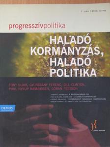 Anthony Giddens - Progresszív politika 2006. tavasz [antikvár]