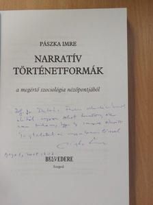 Pászka Imre - Narratív történetformák (dedikált példány) [antikvár]