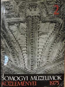 Andrássy Antal - Somogyi múzeumok közleményei 1975 [antikvár]