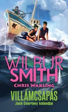 WILBUR SMITH - Villámcsapás - Jack Courtney kalandjai 2.