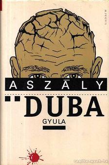 Duba Gyula - Aszály [antikvár]