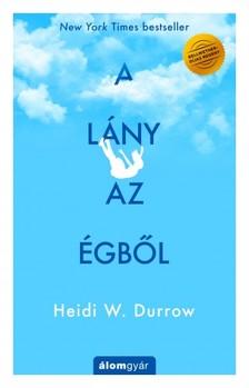 Heidi W. Durrow - A lány az égből [eKönyv: epub, mobi]