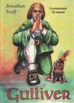 Jonathan Swift - Gulliver kalandos utazásai [antikvár]