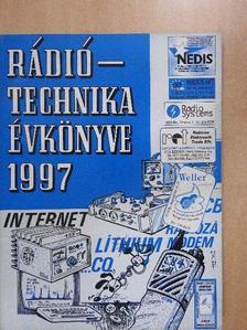 Balás B. Dénes - A Rádiótechnika évkönyve 1997 [antikvár]