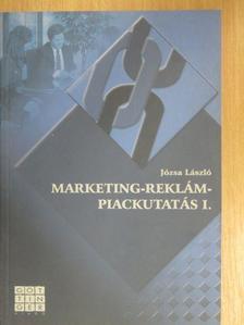 Józsa László - Marketing-reklám-piackutatás I. [antikvár]