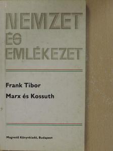 Frank Tibor - Marx és Kossuth [antikvár]
