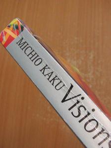 Michio Kaku - Visions [antikvár]