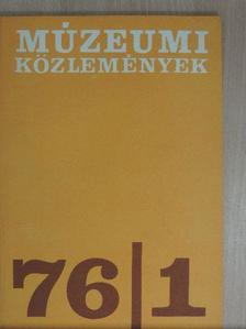 Dávid Lajos - Múzeumi Közlemények 1976/1. [antikvár]