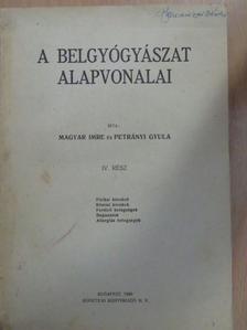 Magyar Imre - A belgyógyászat alapvonalai IV. (töredék) [antikvár]