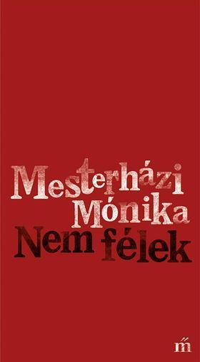 Mesterházi Mónika - Nem félek