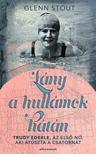 Glenn Stout - Lány a hullámok hátán - Trudy Ederle, az első nő, aki átúszta a Csatornát [eKönyv: epub, mobi]