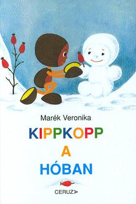 MARÉK VERONIKA- - Kippkopp a hóban