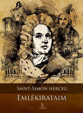 Saint-Simon herceg - Emlékirataim [eKönyv: epub, mobi]