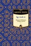 Karinthy Frigyes - Így írtok Ti - Magyar költészet, magyar próza [eKönyv: epub, mobi]