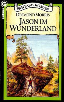 Desmond Morris - Jason im Wunderland [antikvár]