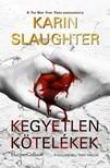 Karin Slaughter - Kegyetlen kötelékek (Will Trent-thriller 8.)  [eKönyv: epub, mobi]