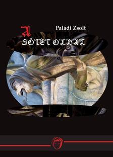 Paládi Zsolt - A Sötét oldal