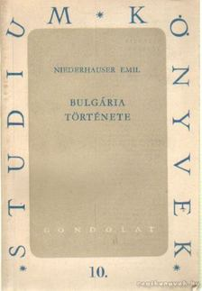 Niederhauser Emil - Bulgária története [antikvár]