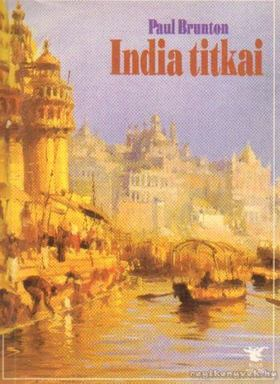 Paul Brunton - India titkai [antikvár]