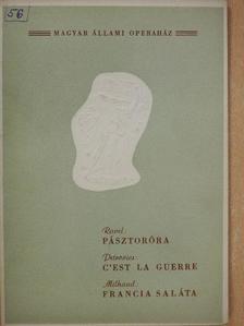 Pernye András - Ravel: Pásztoróra/Petrovics: C'est la guerre/Milhaud: Francia saláta [antikvár]