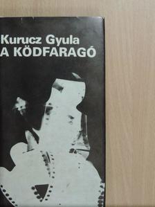 Kurucz Gyula - A ködfaragó [antikvár]