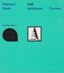 Hajnóczi Gyula - Irak építészete [antikvár]