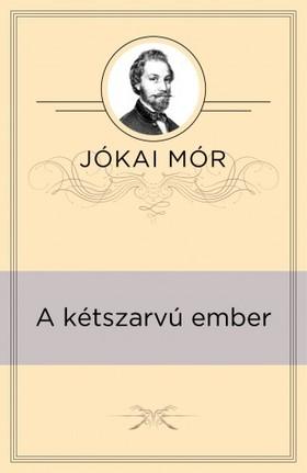 JÓKAI MÓR - A kétszarvú ember