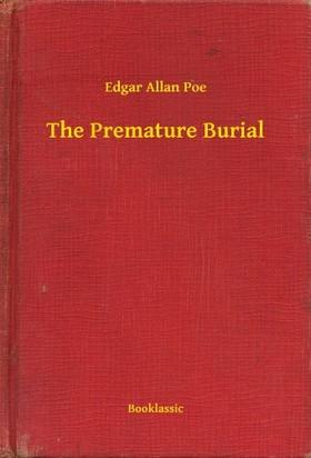 Edgar Allan Poe - The Premature Burial [eKönyv: epub, mobi]