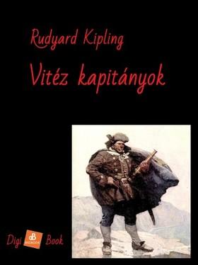 Rudyard Kipling - Vitéz kapitányok [eKönyv: epub, mobi]