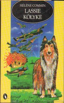 COMMIN, HELENE - Lassie kölyke [antikvár]