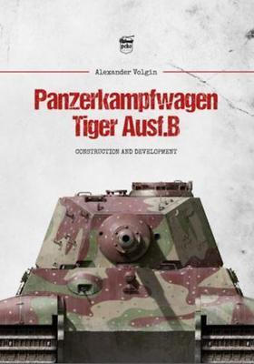 Alexander Volgin - Panzerkampfwagen Tiger Ausf. B
